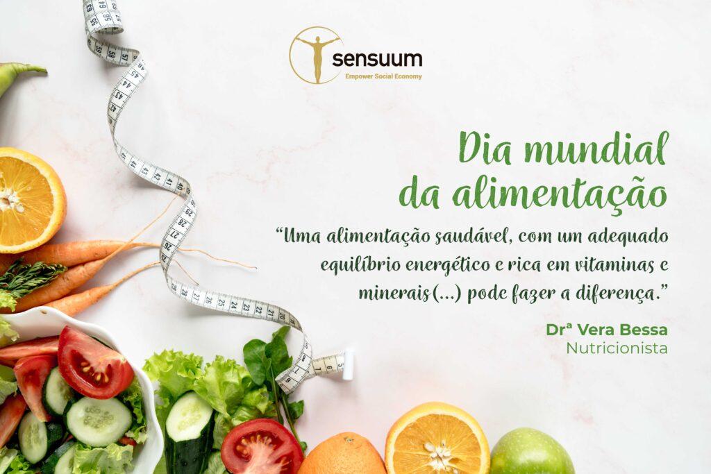 Dia Mundial da Alimentação | 16 Out. 2020